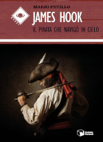 James Hook - Il pirata che navigò in cielo