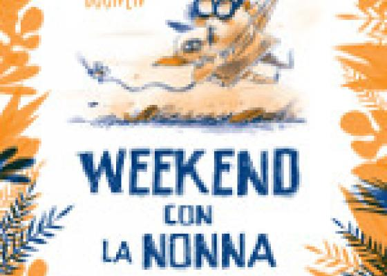 Weekend con la nonna