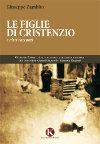 Le figlie di Cristenzio e altri racconti