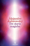 Tre storie magiche