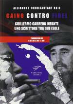 Caino contro Fidel