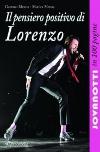 Il pensiero positivo di Lorenzo