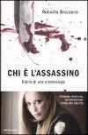 Chi è l'assassino - Diario di una criminologa