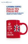 Italia yes, Italia no