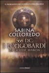 568 d.C I Longobardi – La grande marcia