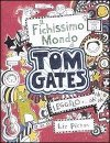 Il fighissimo mondo di Tom Gates