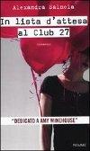 In lista d'attesa al Club 27