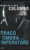 Draco - L'ombra dell'imperatore