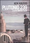 Plutonio 239 e altre fantasie russe