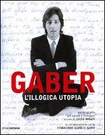 Gaber – L'illogica utopia