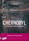 Chernobyl - La tragedia del XX secolo