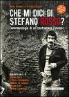 Che mi dici di Stefano Rosso?