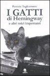 I gatti di Hemingway e altri mici importanti