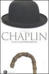 Charles Chaplin – La mia autobiografia