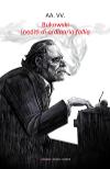 Bukowski - Inediti di ordinaria follia