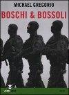Boschi & bossoli