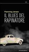Il blues del rapinatore