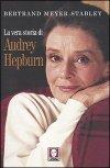 La vera storia di Audrey Hepburn