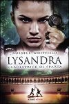 Lysandra - Gladiatrice di Sparta