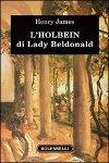 L'Holbein di Lady Beldonald