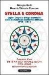 Stella e Corona – Sogni, utopie e brogli elettorali nella democrazia elettorale