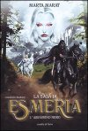 La saga di Esmeria – L'assassino nero