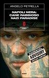 Napoli nera: Cane rabbioso - Nazi paradise