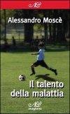 Il talento della malattia