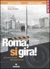Roma, si gira