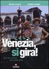 Venezia, si gira!