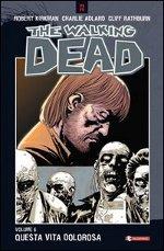 The walking dead – Questa vita dolorosa