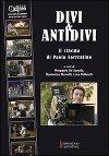 Divi & antidivi – Il cinema di Paolo Sorrentino