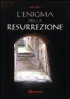 L'enigma della resurrezione