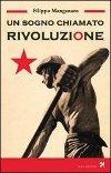 Un sogno chiamato rivoluzione