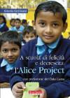 A scuola di felicità e decrescita: Alice Project