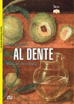 Al dente – Storia del cibo in Italia