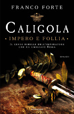 Caligola - Impero e follia