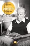 Adriano Olivetti – La biografia
