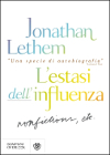 L'estasi dell'influenza
