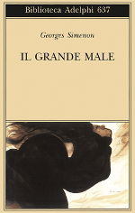 http://www.libreriauniversitaria.it/grande-male-simenon-georges-adelphi/libro/9788845929861