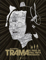 TRAMA – Il peso di una testa mozzata