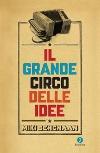 Il grande circo delle idee