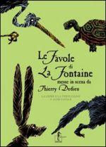 Le favole di La Fontaine messe in scena da Thierry Dedieu