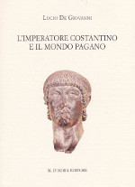 L'imperatore Costantino e il mondo pagano