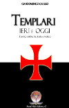 Templari ieri e oggi
