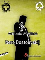 Nero Dostoevskij