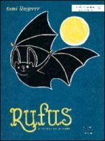 Rufus. Il pipistrello colorato