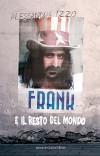 Frank e il resto del mondo