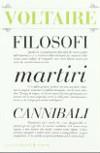 Filosofi martiri cannibali