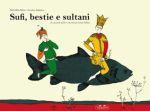 Sufi, bestie e sultani